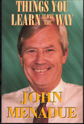 Things You Learn Along The Way An Autobiography By John Menadue - Paperback