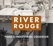 River Rouge Illustrated 90-year History Ford Auto Plant Book
