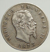 1873 Mbn Italy King Victor Emmanuel Ii Silver 5 Lire Antique Italian Coin I93592