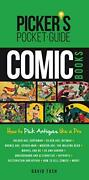 Picker's Pocket Guide - Comic Books How To Pick Antiques Like... By Tosh, David
