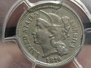 1876 Three 3 Cent Nickel- Pcgs Certified Xf Details