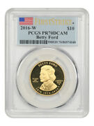 2016-w Betty Ford 10 Pcgs Pr70 Dcam First Strike - First Spouse .999 Gold