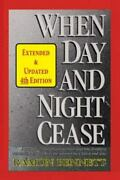 When Day And Night Cease A Prophetic Study Of World Events And How Prophecy ...