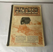 Vintage 1930 The Tractor Field Book Farm Supplement News Company