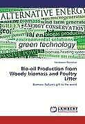 Bio-oil Production From Woody Biomass And Poultry Litter Von Harideepan...