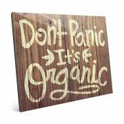 And039donand039t Panic Itand039s Organicand039 Wood Wall Art On Acrylic