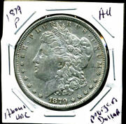 1879 P Au Morgan Dollar 100 Cent About Uncirculated 90 Silver Us 1 Coin 3984