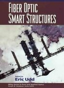 Fiber Optic Smart Structures, Hardcover By Udd, Eric Edt, Brand New, Free S...