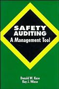 Safety Auditing A Management Tool Hardcover By Kase Donald W. Like New U...