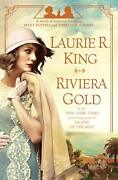 Riviera Gold A Novel Mary Russell And Sherlock Holmes 16 By Laurie R. King