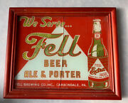 Original 1930's Vintage Fell Beer Carbondale Pa Reverse Painted Glass Sign