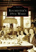 Rochester's 19th Ward Images Of America By Leavy, Michael Book The Fast Free