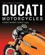New Sealed The Complete Book Of Ducati Motorcycles Every Model Since 1946
