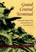 Grand Central Terminal Railroads Engineering And Architecture In New York...
