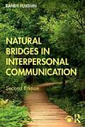Natural Bridges In Interpersonal Communication By Fujishin Randy Book The Fast