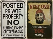 Two 8x12 Tin Signs Private Property Keep Out No Hunting Fishing Trespassing Gate