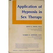 Application Of Hypnosis In Sex Therapy Beigel, Hugo And Warren R. Johnson
