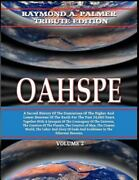 Oahspe Volume 2 Raymond A. Palmer Tribute Edition In Two Volumes Brand Ne...