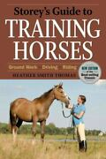 Storeyand039s Guide To Training Horses 2nd Edition [storeys Guide To Raising]