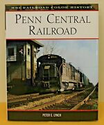 Mbi Railroad Color History Penn Central Railroad By Peter E. Lynch Hc 160 Pages