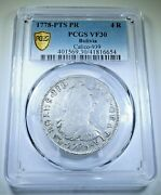 Pcgs Vf 1778 Spanish Bolivia Silver 4 Reales Antique 1700's Colonial Pirate Coin