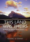This Land Was Theirs A Study Of Native North Americans