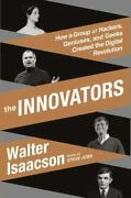 The Innovators How A Group Of Hackers Geniuses And Geeks Created The Digital