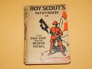 Vintage 1913 Bsa Boy Scout's Pathfinders The Stage Hunt For Beaver Patrol Book