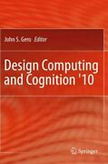 Design Computing And Cognition And03910 Hardcover By Gero John S. Edt Like Ne...