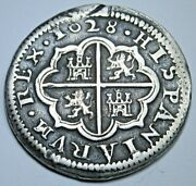 1628 Spanish Silver 2 Reales Antique 1600s Colonial Two Bit Pirate Treasure Coin