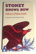 Stoney Knows How Life As A Tattoo Artist By Leonard L. St. Clair 1981 Very Rare