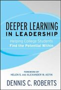 Helping College Students Find The Potential Wi... By Roberts, Dennis C. Hardback