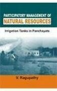 Participatory Management Of Natural Resources Irrigation Tanks In Panchayats