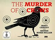 Janet Cardiff And George Bures Miller The Murder Of Crows /anglais