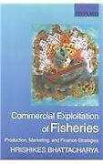 Commercial Exploitation Of Fisheries Production Marketing And Finance...