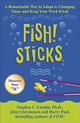 Fish Sticks A Remarkable Way To Adapt To Changing Times And Keep Your Work...
