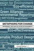 Metaphors For Change Partnerships Tools And Civic Action For Sustainability