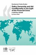 Policy Ownership And Aid Conditionality In The Light Of The Financial Crisis...