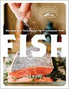 Fish Recipes And Techniques For Freshwater Fish