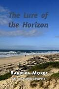 The Lure Of The Horizon