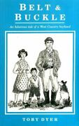 Belt And Buckle An Hilarious Tale Of A West Country Boyhood