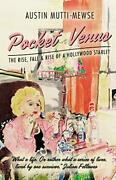 Pocket Venus The Rise The Fall And The Rise Of A Hollywood Starlet