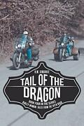 Tail Of The Dragon Harley Woman Tales From The Open Road