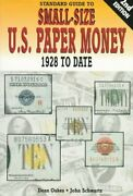Standard Guide To Small Size U.s. Paper Money 1928 To Date