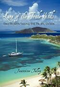 Lure Of The Trade Winds Two Women Sailing The Pacific Ocean