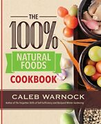 The 100 Natural Foods Cookbook