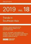 The Belt And Road Initiative Environmental Impacts In Southeast Asia