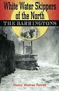 White Water Skippers Of The North The Barringtons