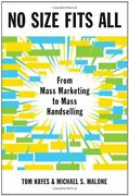 No Size Fits All From Mass Marketing To Mass Handselling