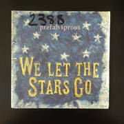 Prefab Sprout We Let The Stars Go Euro Board 7inch Neoaco